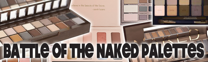 BATTLE OF THE NAKED PALETTES - THE BEST NUDE EYE SHADOW PALETTES