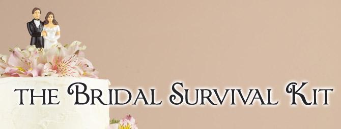 THE BRIDAL SURVIVAL KIT