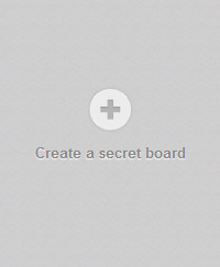 CREATE A SECRET BOARD